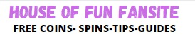 House of Fun Free Coins and Spins Daily